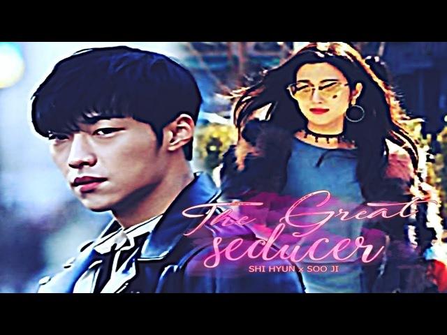 Shi Hyun x Soo Ji || The Great Seducer