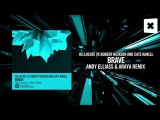 ReLocate vs Robert Nickson and Cate Kanell - Brave (Andy Elliass &amp Araya remix)(Amsterdam Trance)