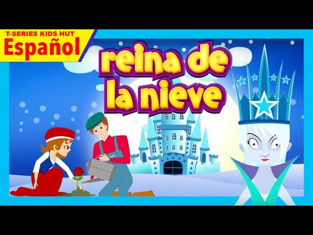 Reina de la nieve cuento para los niños | Cuentos Infantiles en Español