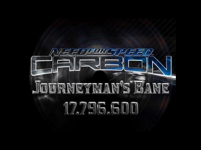 NFS Carbon Drift \ Journeyman's Bane \ 17.796.600 [Beaten]