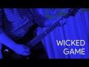 Ram Guitar Fest: Wicked Game cover by Metamorphosis