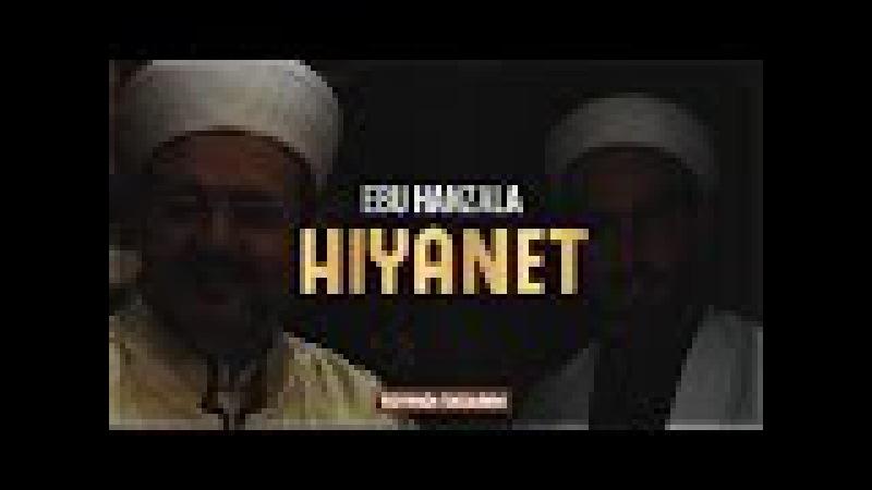 Ebu Hanzala - Hıyanet [HD]