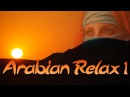 Самая Лучшая Восточная Музыка I Best Relaxing Eastern Music I
