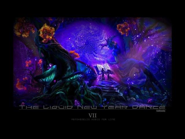 Goa Psy Progressive Dark Trance Music Mix 2018 - The Liquid New Year Dance Vol 7