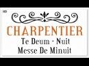 Marc Antoine Charpentier Te Deum Nuit Messe De Minuit Classical Baroque Music