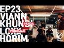 [7INDAYS] E23 : Khundi Panda X Viann , Loxxpunkman Horim