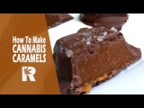 How To Make Cannabis Infused Sea Salt Chocolate Caramels Cannabasics #77