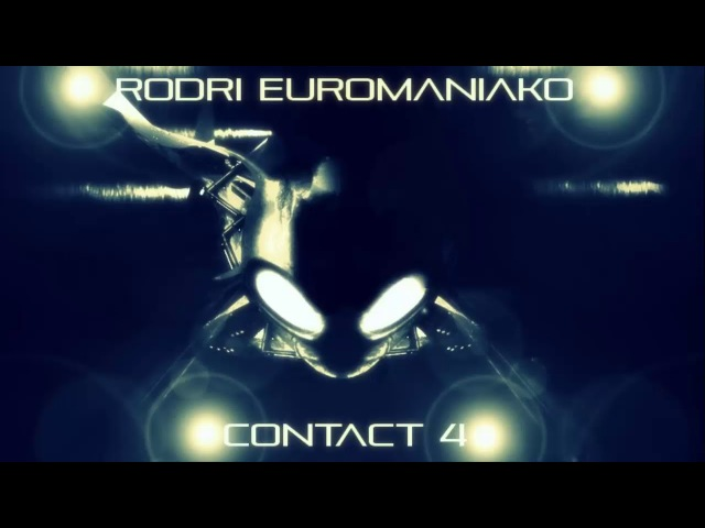 RODRI EUROMANIAKO - CONTACT 4 2018