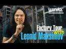 FRAMUS WARWICK FACTORY TOUR with LEONID MAKSIMOV