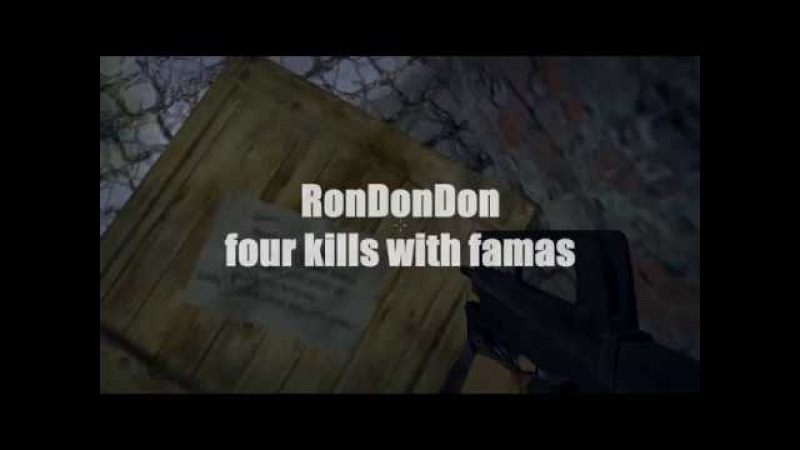 RonDonDon | four kills with famas