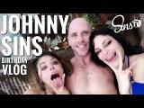 New Years Birthday Vlog || Johnny Sins Vlog #35 || SinsTV