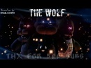 SFM/FNaF The Wolf song by Siames Thx for 500 subs!