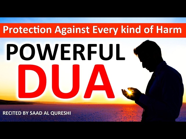 This Dua Will Protect You From Every Kind of Harm In The World Insha Allah ᴴᴰ - Listen Every Day!