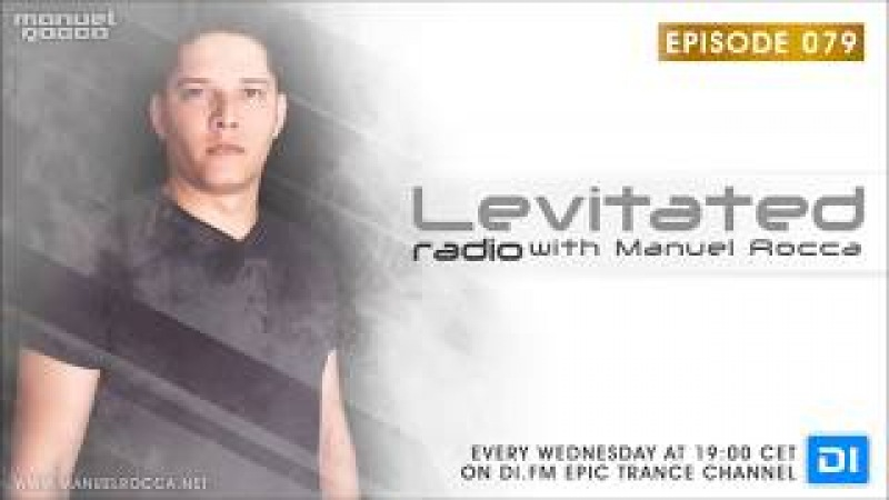 Levitated Radio 079 With Manuel Rocca The Soul Healer Album Special