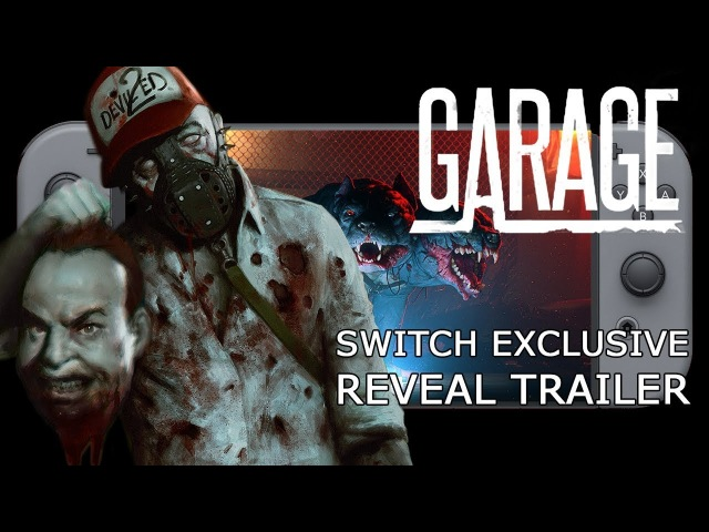 Garage Reveal Trailer Switch Exclusive Game
