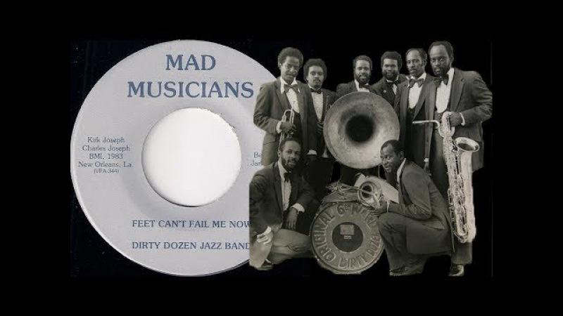 Dirty Dozen Jazz Band - Feet Can't Fail Me Now [Mad Musicians] 1983 Brass Funk 45