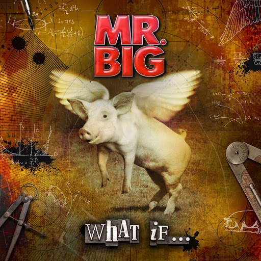 Mr. Big альбом What If...