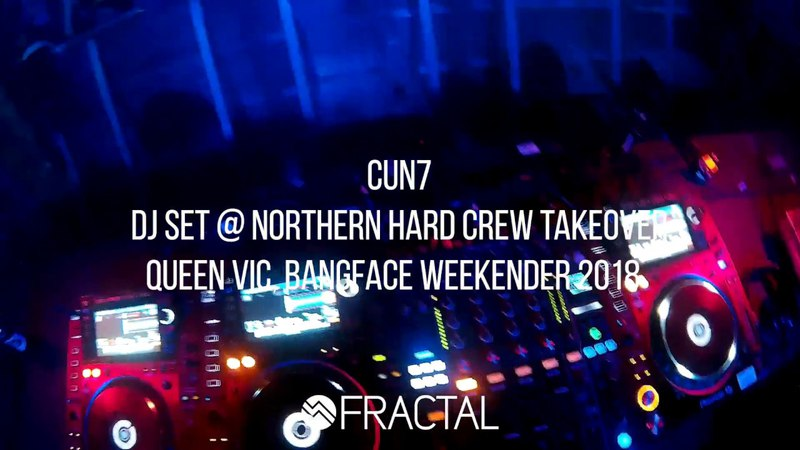 CUN7 - DJ Set @ Northern Hard Crew Takeover - BangFace Weekender 2018 [CUN7-o-Vision POV]