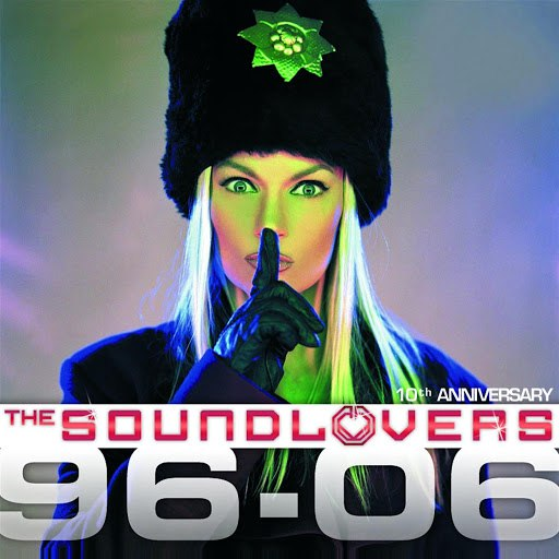 The Soundlovers альбом 96-06 Djs Only (10Th Anniversary)