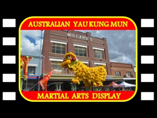 Australian Kung Mun Martial Arts Display @ The Lambing Flat Chinese Festival  live streamed on 24032018