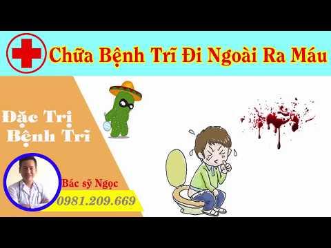 Chữa Bệnh Trĩ Đi Ngoài Ra Máu - Điều Trị Bệnh Trĩ Tại Hải Phòng, Quảng Ninh