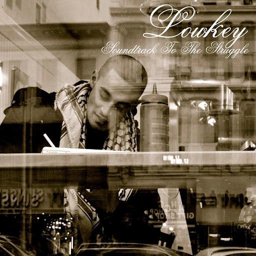 Lowkey альбом Soundtrack to the Struggle...