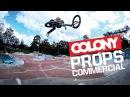 Colony BMX - Props Commercial insidebmx