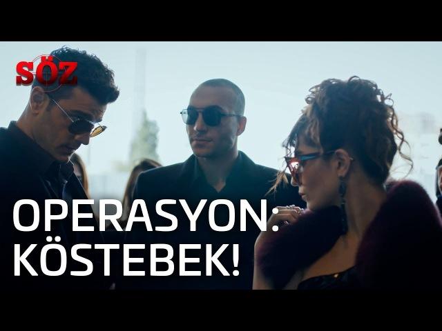 Söz | 37.Bölüm - Operasyon Köstebek!