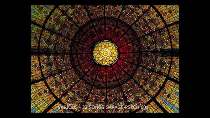 Various - 32 Songs Nostalgic 60s Garage-Psych US (FullAlbum Comp)
