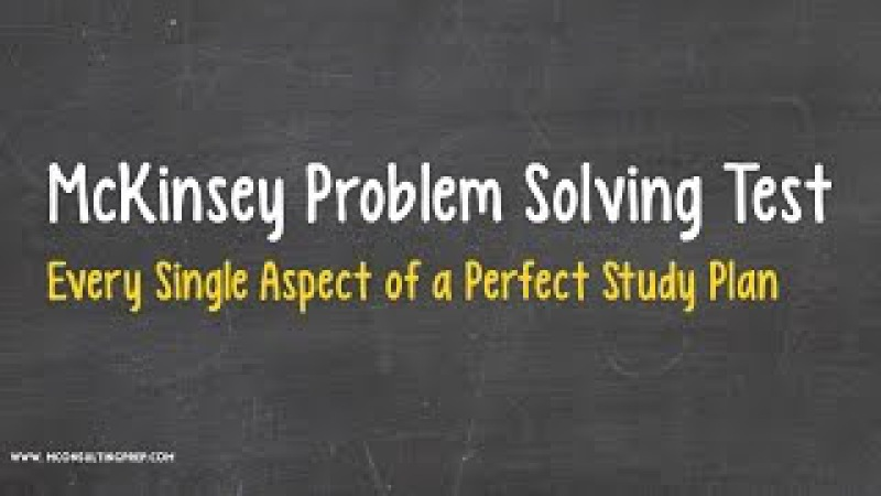 McKinsey PST 101 - The Perfect Study Plan to Prepare for the Problem Solving Test