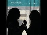 Young Iranian female voices - Songs in the Mist (Kirkelig Kulturverksted) [Full Album]