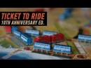 Геймплей 107 Ticket to Ride 10th Anniversary Edition