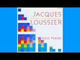 JACQUES LOUSSIER solo piano