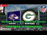 Baltimore Ravens vs. Green Bay Packers  #NFL WEEK 11  Predictions Madden 18
