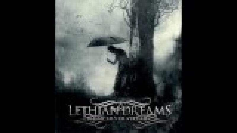 Lethian Dreams - For A Brighter Death