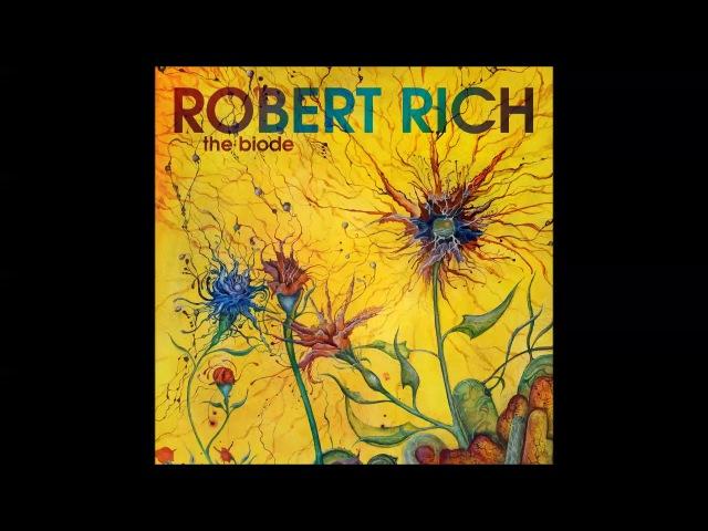 Robert Rich - The Biode - full album (2018)