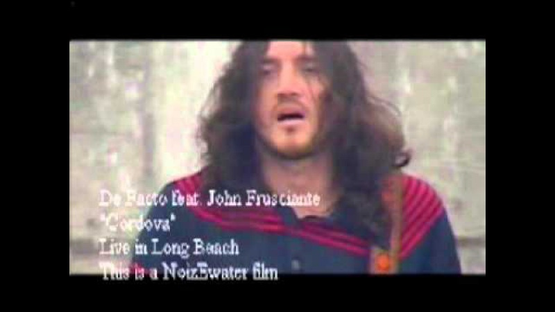 De Facto feat. John Frusciante - Cordova 2002-08-18 Long Beach