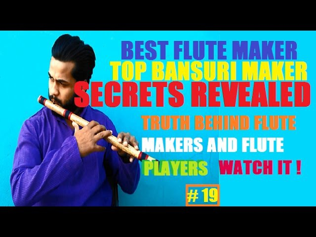 BEST FLUTE MAKER OF(IN) INDIA | TOP FLUTE MANUFACTURERS OF(IN) INDIA