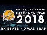 RxBeats - Xmas Trap FREE New year trap 2018
