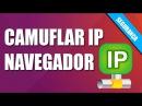 Segurança - Camuflando IP do Navegador com Proxy