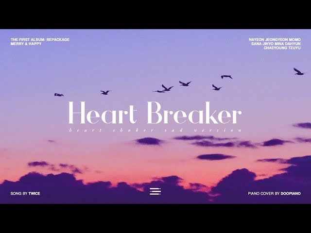 트와이스 (TWICE) - Heart Breaker (Heart Shaker Break Up이별 Ver.) Piano Cover