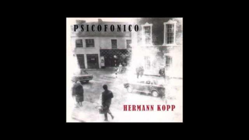Hermann Kopp : Psicofonico (Full Album)