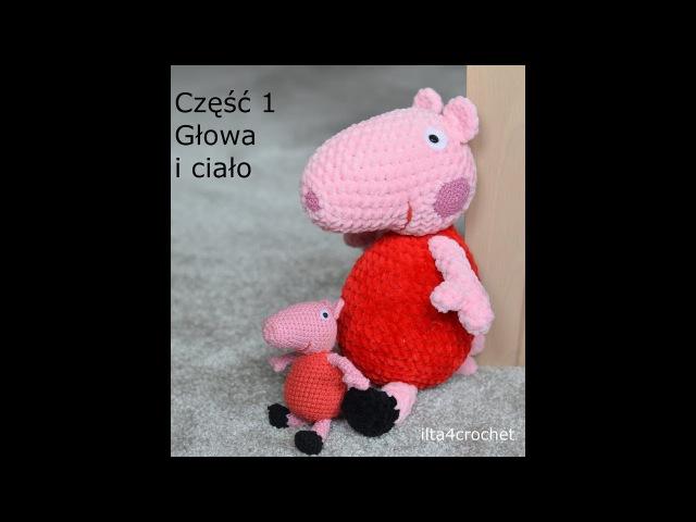 Jak zrobić: szydełkowa świnka Peppa 1/2 - ilta4crochet