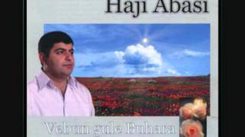 Haji Abasi .GeLiye Kul u Derda