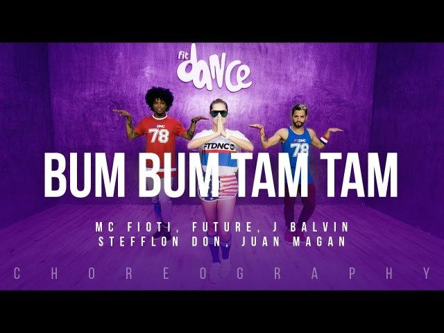 Bum Bum Tam Tam - Mc Fioti, Future, J Balvin, Stefflon Don, Juan Magan | FitDance Life (Coreografía)
