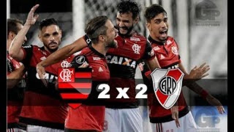 Flamengo 2 x 2 River Plate Gols Melhores Momentos Libertadores 2018