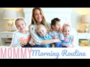 Mommy Morning Routine 2018 Mom of 4 Kids SAHM