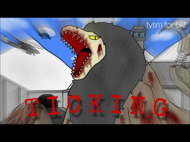 Ticking - Meme (SCP) (Tysm for 6k!)