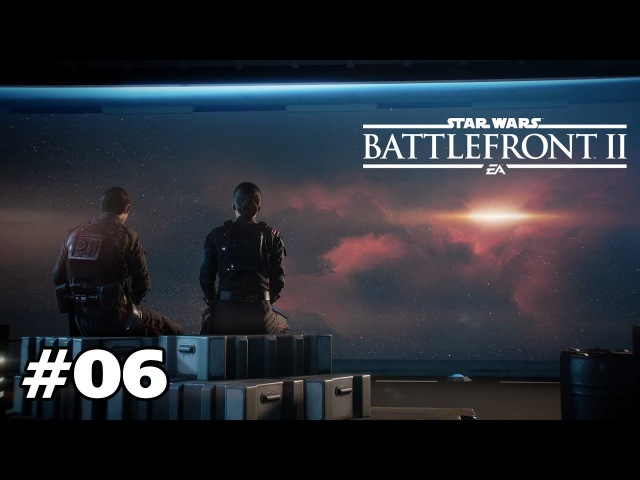 STAR WARS Battlefront 2 - Кампания 06 Изгнанники
