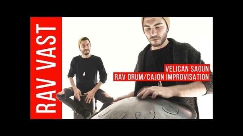Velican Sagun – RAV Vast Cajon improvisation